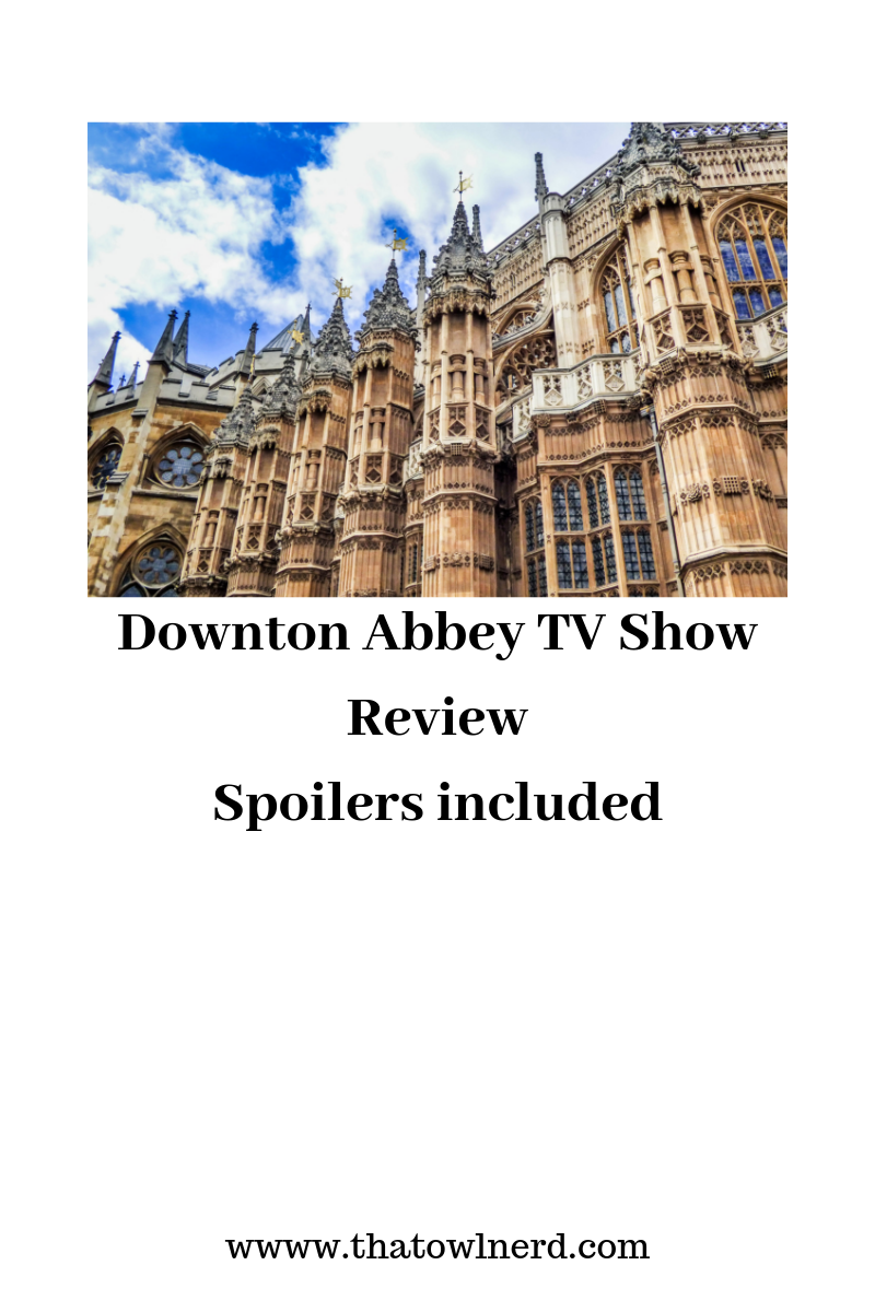 Downton Abbey Series Review
