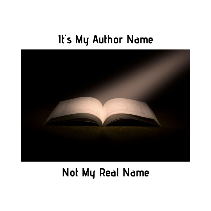 It's my Author Name, not my Real Name